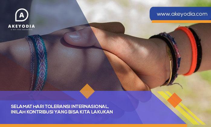 Selamat Hari Toleransi Internasional, Inilah Kontribusi yang Bisa Kita Lakukan
