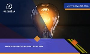Strategi Bisnis Ala Rasulullah SAW