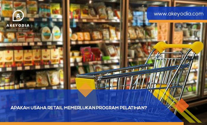 Apakah Usaha Retail Memerlukan Program Pelatihan?
