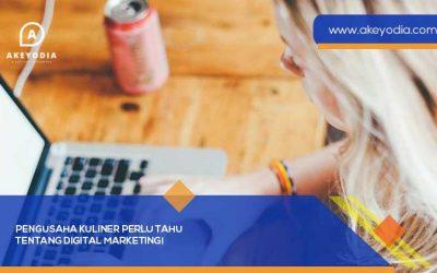Pengusaha Kuliner Perlu Tahu tentang Digital Marketing