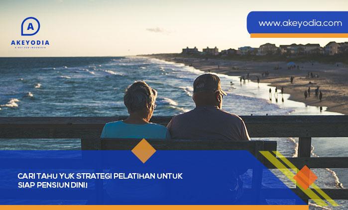 Cari Tahu Yuk Strategi Pelatihan untuk Siap Pensiun Dini!