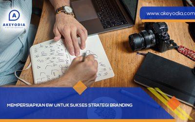 Mempersiapkan 6W untuk Sukses Strategi Branding