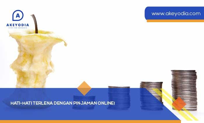 Hati-Hati Terlena dengan Pinjaman Online!