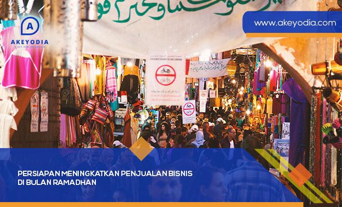Persiapan Meningkatkan Penjualan Bisnis Di Bulan Ramadhan