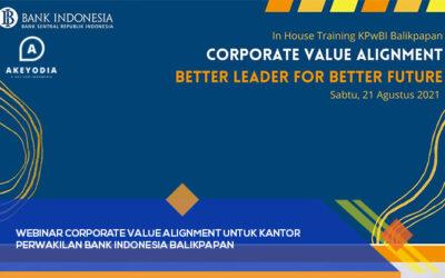 Webinar Corporate Value Alignment untuk Kantor Perwakilan Bank Indonesia Balikpapan