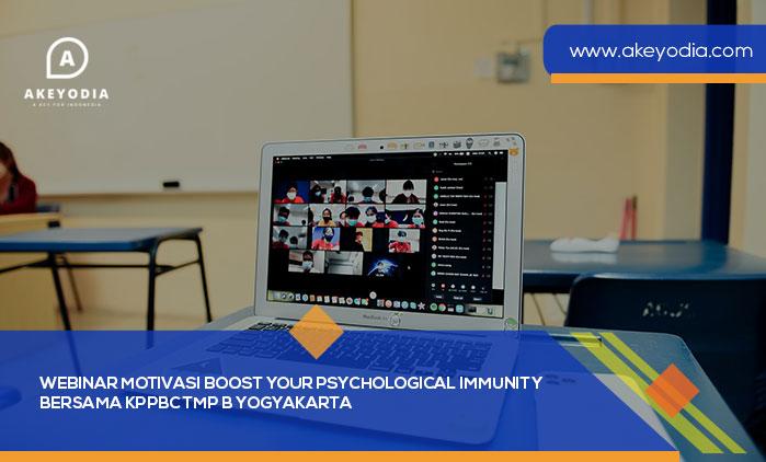 Webinar Motivasi Boost Your Psychological Immunity bersama KPPBC TMP B Yogyakarta